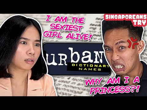 Singaporeans Try: Guessing Urban Dictionary Names