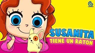 Susanita tiene un ratón - Canciones infantiles para niños 2018 - videos para niños