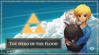 The Legend of Zelda Theory: The Hero of the Flood