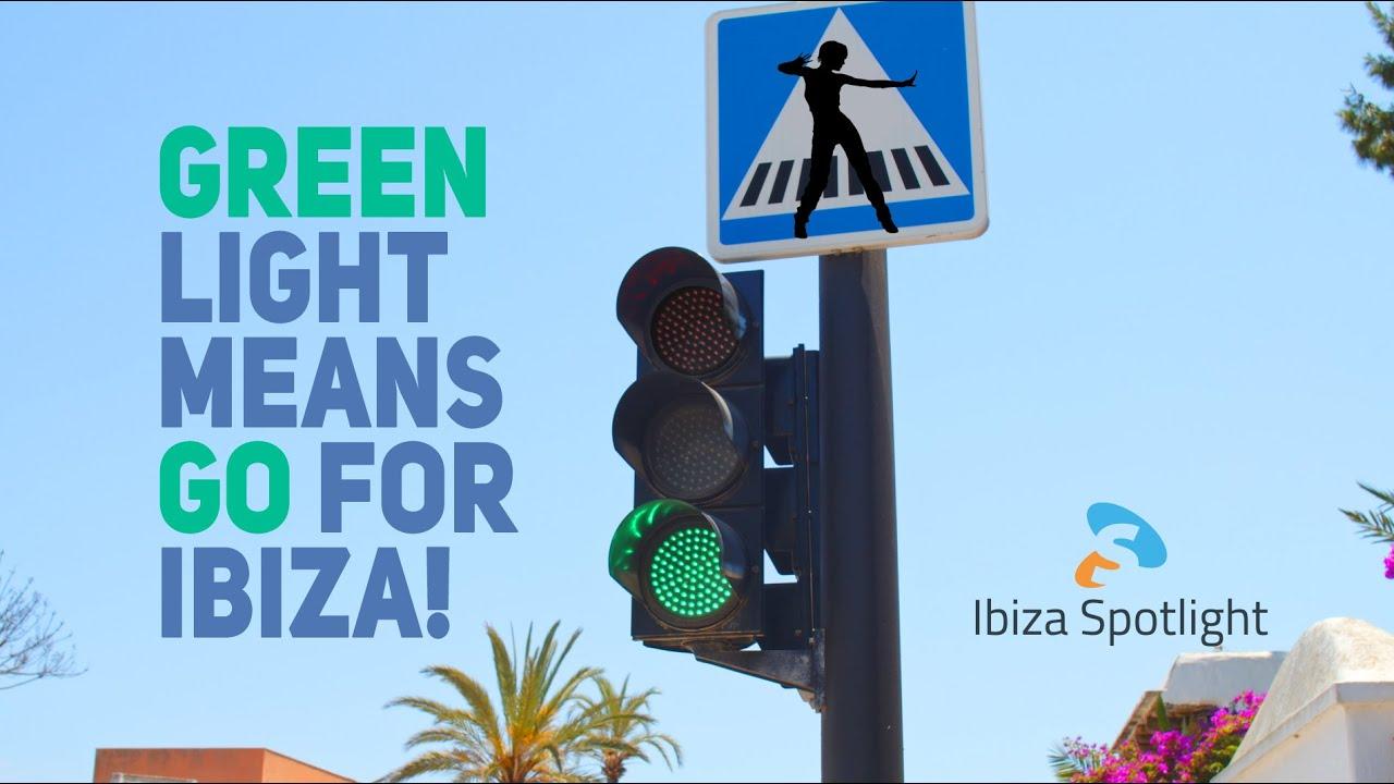 IBIZA GREEN LIGHT! 2021 IS ON!