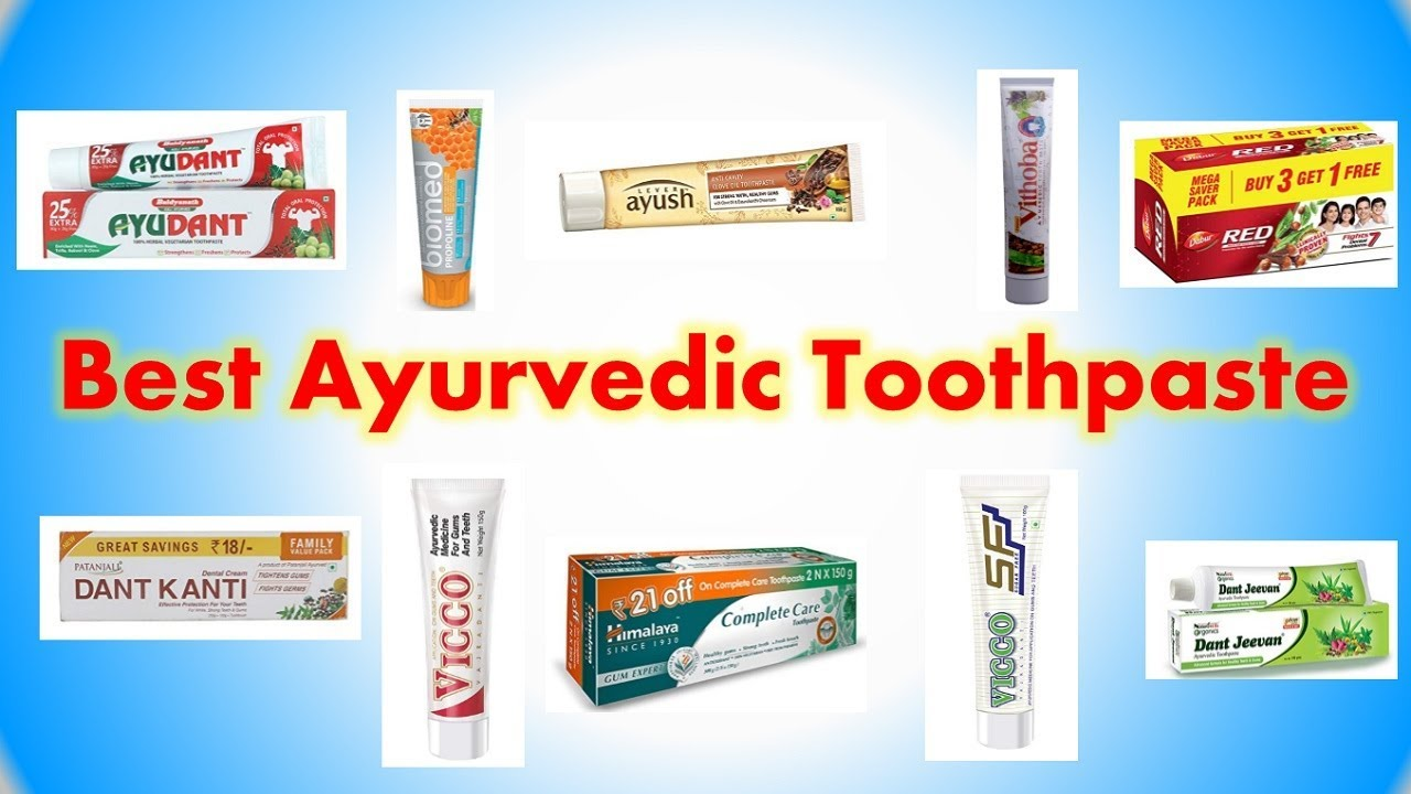 Best Ayurvedic Toothpaste in India with Price 2019 | Herbal Tooth Paste |  Organic & Natural - YouTube