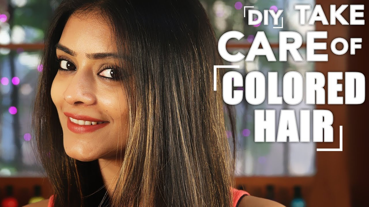 Diy How To Take Care Of Colored Hair Hair Care Routine Home Remedies Hack Foxy Makeup Youtube