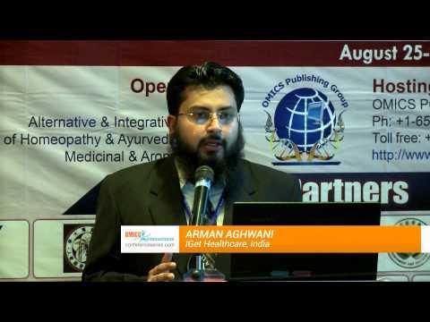 Arman Aghwani | IGet Healthcare | India | Traditional Medicine-2014 | OMICS International