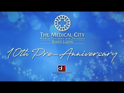 The Medical City South Luzon - Pre-Anniversary Video
