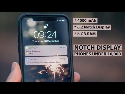 Top 3 Notch Display Phone Under 10000, Notch Display phone Under