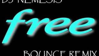 DJ SCOTT FREE BOUNCE REMIX