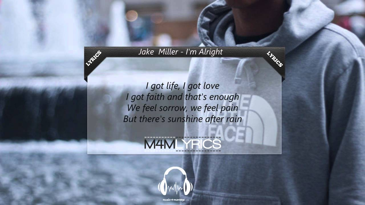 jake miller lyrics im alright - photo #18