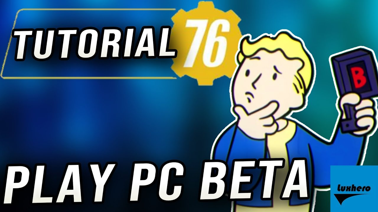 Fallout 76 - How to Play Beta & Use the New Launcher