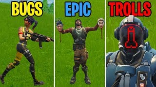 BUGS vs EPIC vs TROLLS - Fortnite Battle Royale Funny Moments