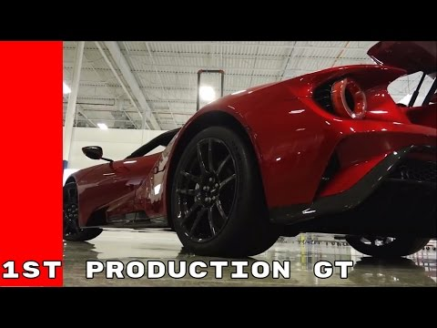 2017 Ford GT First Production Cars Roll Off The Line