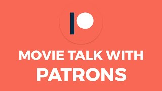 Movie Talk with Patrons