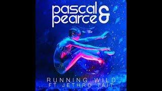 Running Wild - Pascal & Pearce ft. Jethro Tait