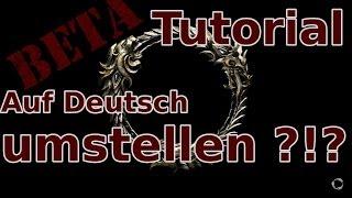 [TESO] [Tutorial] The Elder Scrolls Online von Englisch auf Deutsch umstellen (Sprache ändern)