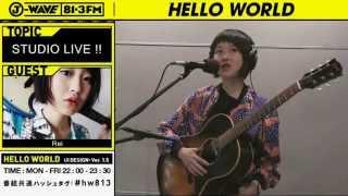 J-WAVE SESSION -Rei- ①