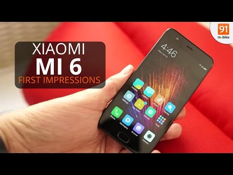 Xiaomi Mi 6: First Look   Hands on   Launch