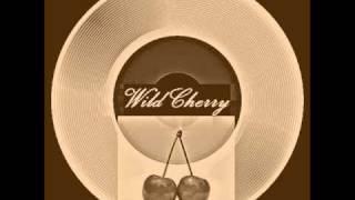 Wild Cherry -  Baby Don