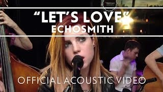 Echosmith - Let