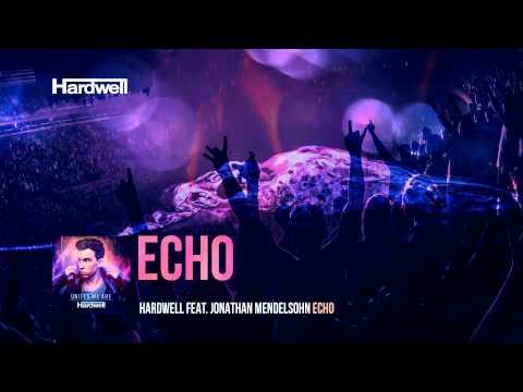 Hardwell feat. Jonathan Mendelson - Echo...