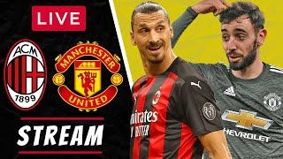 AC MILAN Vs MAN UTD - LIVE STREAMING - Europa League - Football Watchalong