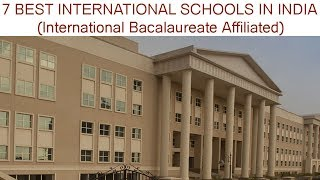 Top 7 Best International Schools In India Affiliated by International Bacalaureate (IB)