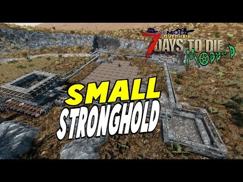 Stronghold #1 | Valmod | 7 Days Alpha 16 Let's Play Gameplay PC | E20