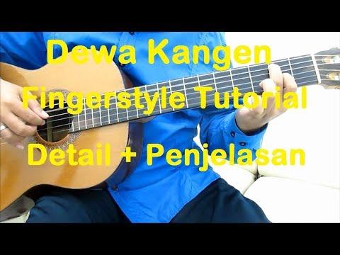 Belajar Gitar Kangen Fingerstyle - Detail + Penjelasan
