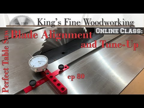 81 - Table Saw Blade Alignment and Tune Up - Make PERFECT tablesaw cuts!