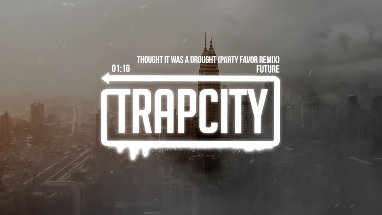 3e6caa2c4 Future Thought It Was A Drought Party Favor Remix - YouTube