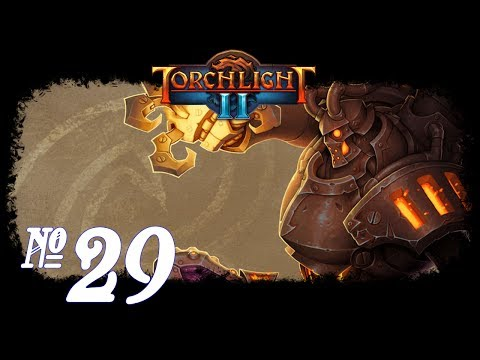 Torchlight II: Co-op - Episode 29 (Infernal Collapse)