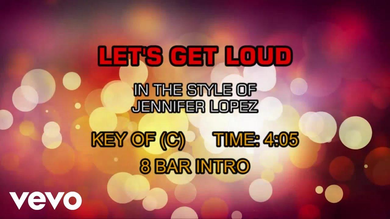 Jennifer Lopez Let S Get Loud Karaoke Youtube