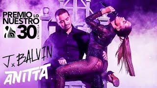 Baixar Anitta DOWNTOWN feat. J Balvin en Premio Lo Nuestro 2018 [FULL HD] 4K