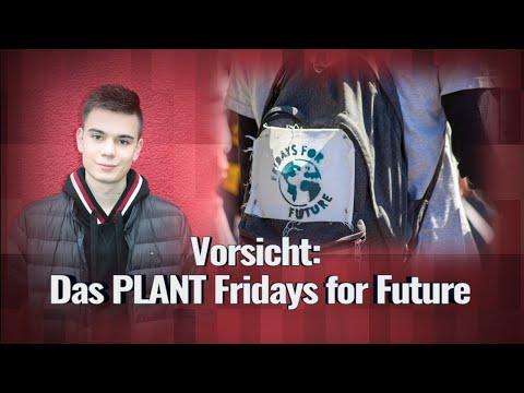 VORSICHT: DAS plant Fridays for Future!