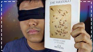 """COMENTANDO O LIVRO """"ENSAIO SOBRE A CEGUEIRA"""" (José Saramago)"""