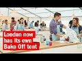 London Now Has Its Own Bake Off Tent | First Look | Time Out London