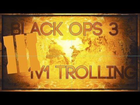 Black Ops 3: 1v1 Trolling Episode 2