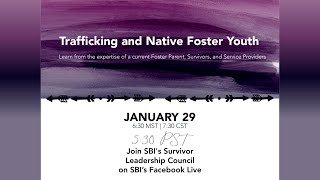 Trafficking and Native Foster Youth