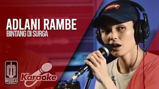 Download lagu Adlani Rambe - Bintang Di Surga (Official Karaoke Video)