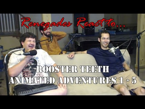 Renegades React to... Rooster Teeth Animated Adventures 1 - 5