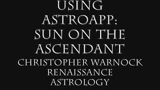 Using AstroApp:  Sun on the Ascendant