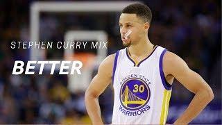 Stephen Curry mix - Better