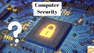 What is : COMPUTER's SECURiTY