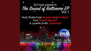 I'm Addicted (DjPope's Sound of Baltimore Vocal)