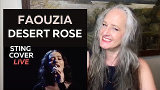 Voice Teacher Reaction to Faouzia Desert Rose - Sting Cover