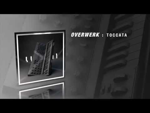 OVERWERK - Toccata