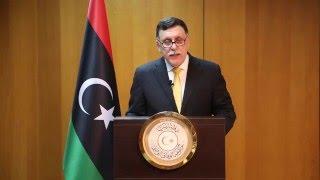 كلمة رئيس المجلس الرئاسي لحكومة الوفاق الوطني السيد فائز السراج موجهة الى الشعب الليبي