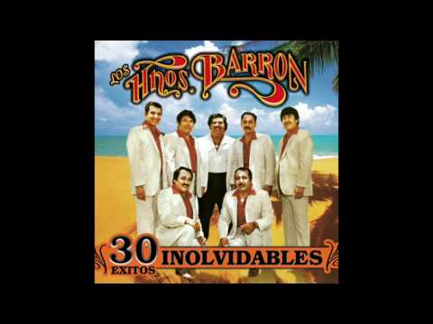 Los Hermanos Barron - 30 Exitos Inolvidables (Disco Completo)