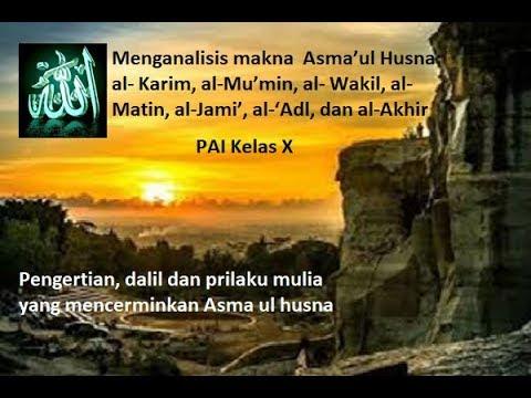 Pai X Bab 3 B Memahami Asmaul Husna Bagi Allah Swt Dalil Dan Prilaku Terpuji