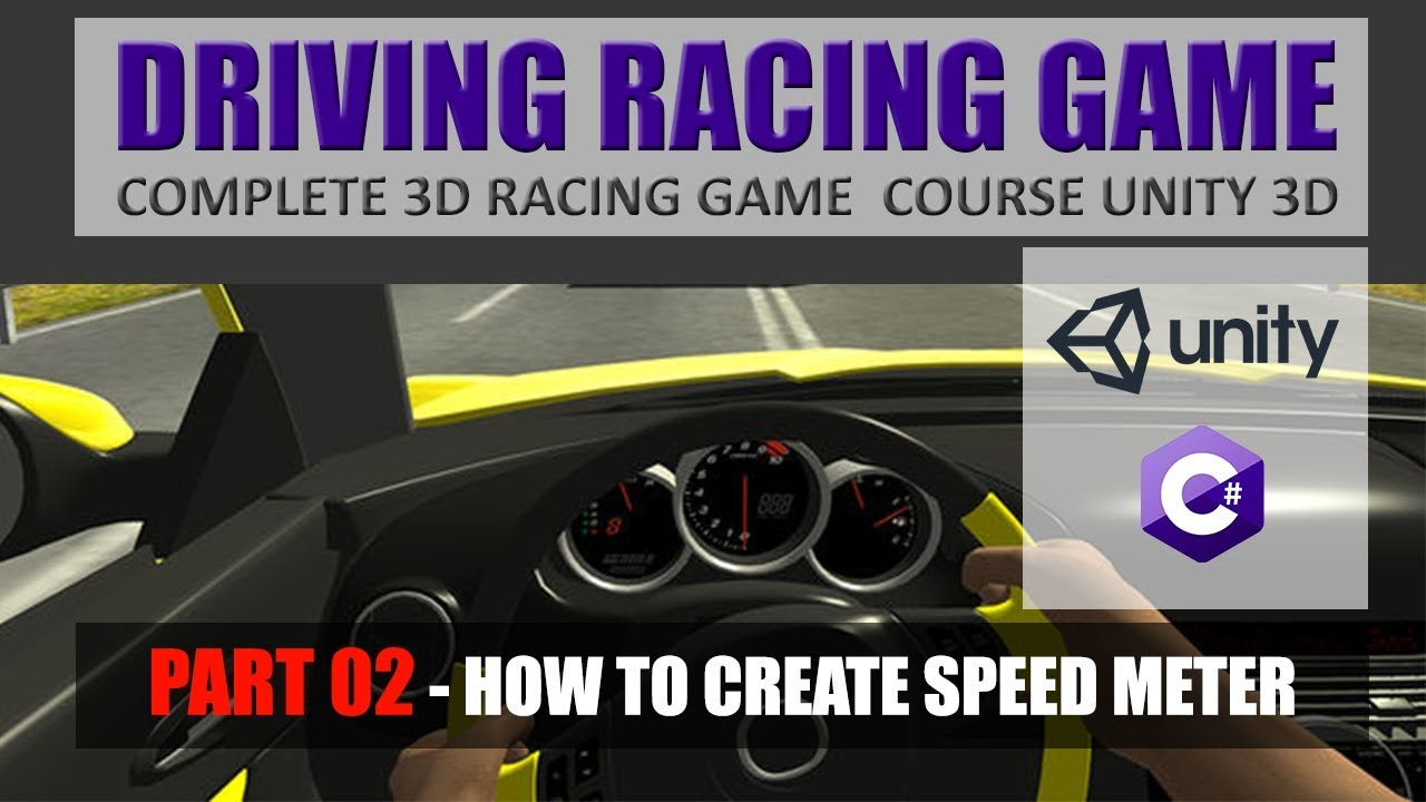 How To Create Speed Meter In Unity | Building Advance Driving Racing Game In Unity & C# #2
