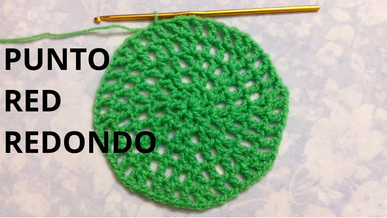 LECCION 23 Curso crochet o ganchillo: Punto Red en Redondo tutorial ...