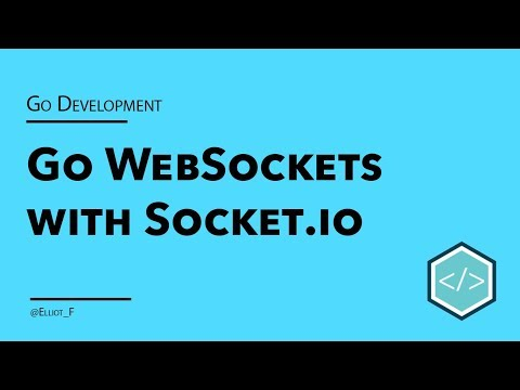 Golang Websockets With Socket.IO Tutorial